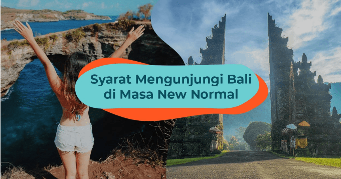 UPDATE: The Latest Terms of Holiday to Bali in the New Normal