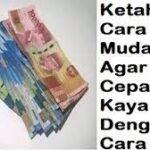 Cara Mudah dan Halal Menjadi Orang Kaya Raya Banyak Uang