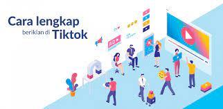 TikTok ADS : Cara Lengkap Dan Mudah Beriklan di TikTok Bikin Kamu Cepat Kaya
